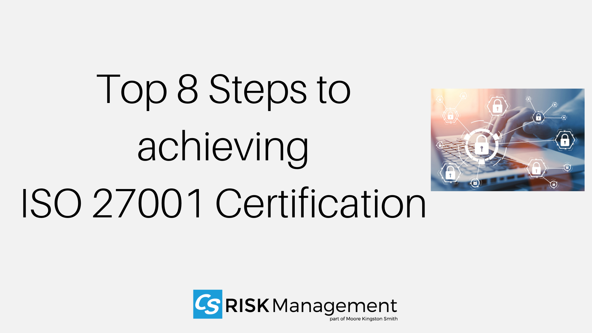 top 8 steps to achieving iso 27001 certification blog cover